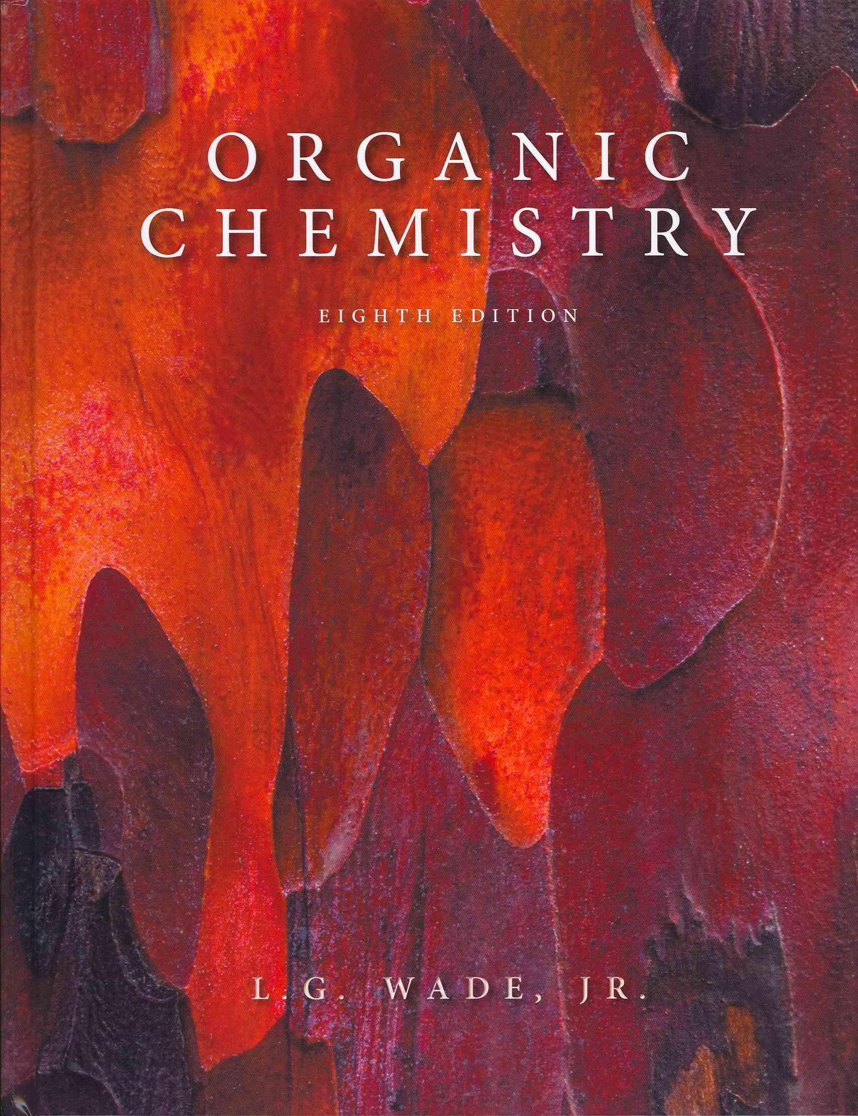 Organic Chemistry (Leroy Wade, Jan William Simek) [9th Edition] - Like New