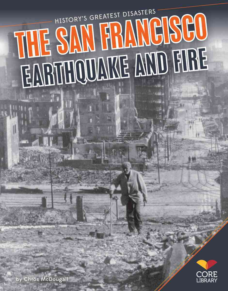 San Francisco Earthquake and Fire By Mcdougall, Chr++s