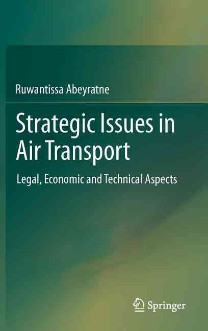 Strategic Issues in Air Transport By Abeyratne, Ruwantissa